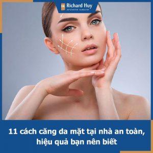 Bật mí 11 cách làm căng da mặt hiệu quả mà bạn nhất định phải thử