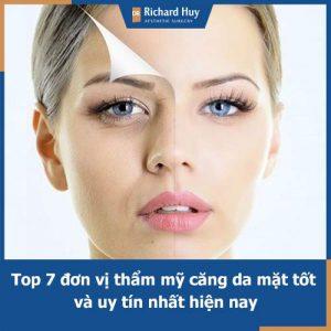 Hỏi đáp: Căng da mặt ở đâu tốt nhất, uy tín nhất hiện nay?